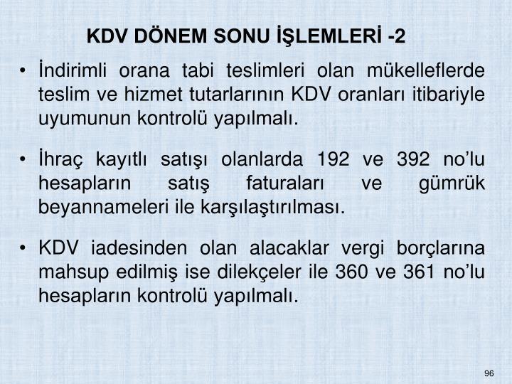 KDV DNEM SONU LEMLER -2