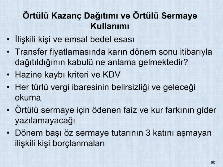rtl Kazan Datm ve rtl Sermaye Kullanm