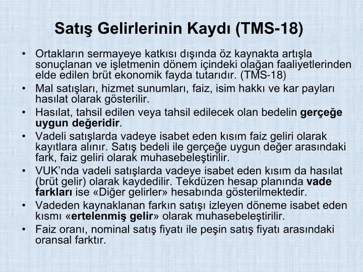 Sat Gelirlerinin Kayd (TMS-18)