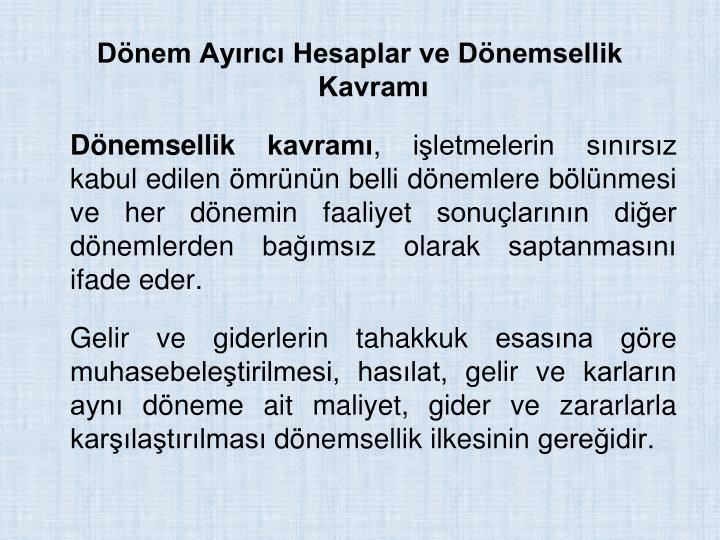 Dnem Ayrc Hesaplar ve Dnemsellik Kavram