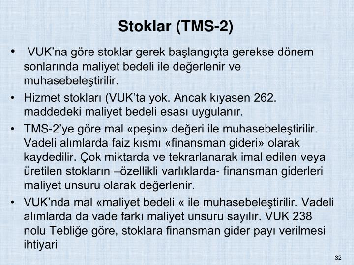 Stoklar (TMS-2)