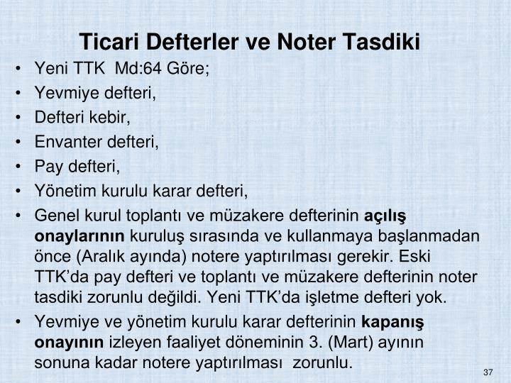 Ticari Defterler ve Noter Tasdiki