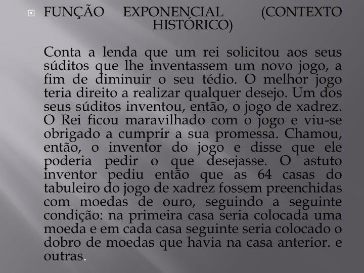 FUNÇÃO EXPONENCIAL  (CONTEXTO HISTÓRICO)