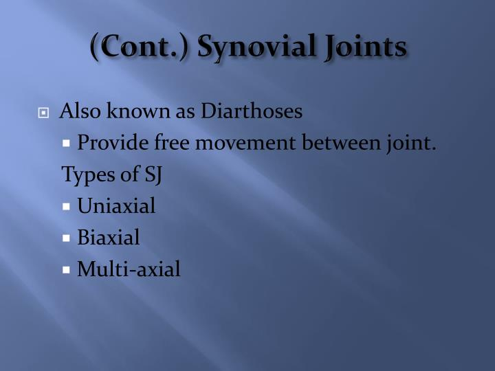 (Cont.) Synovial Joints