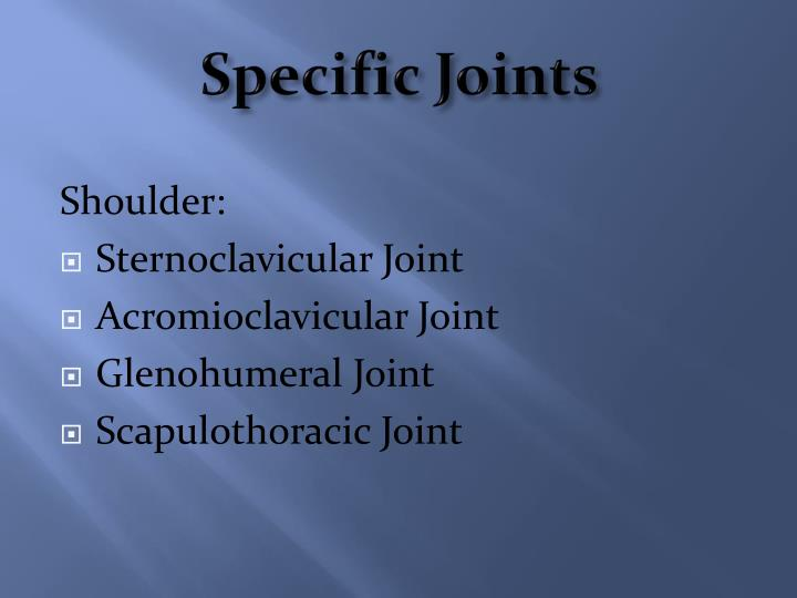 Specific Joints