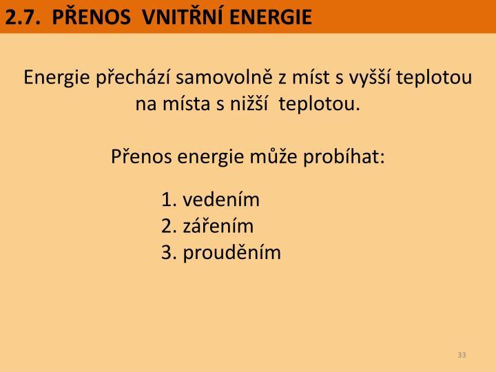 2.7.  PŘENOS  VNITŘNÍ ENERGIE