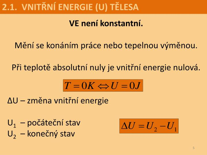 2.1.  VNITŘNÍ ENERGIE (U) TĚLESA