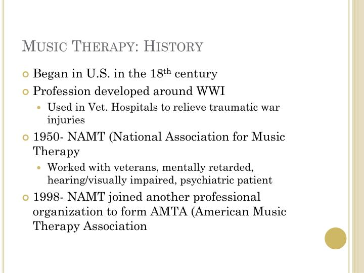 Music Therapy: History