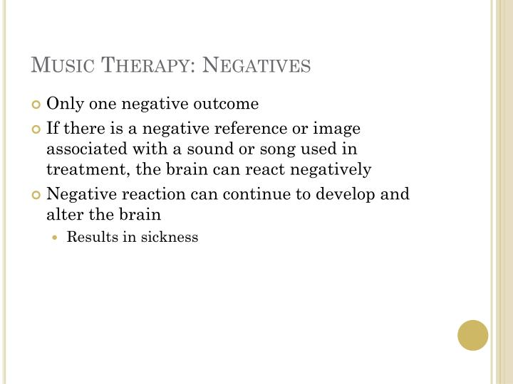 Music Therapy: Negatives