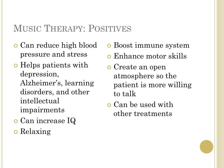 Music Therapy: Positives