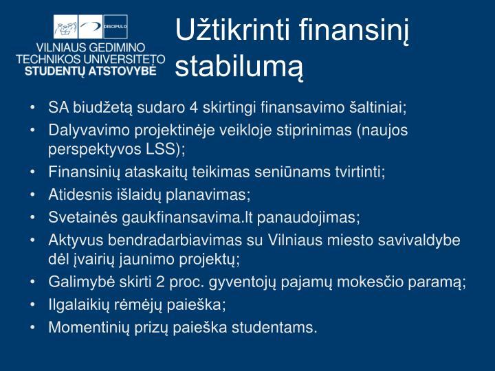 Užtikrinti finansinį stabilumą