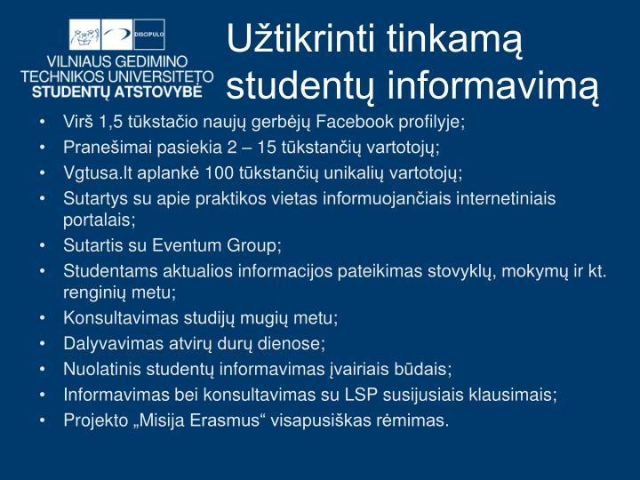 Užtikrinti tinkamą studentų informavimą