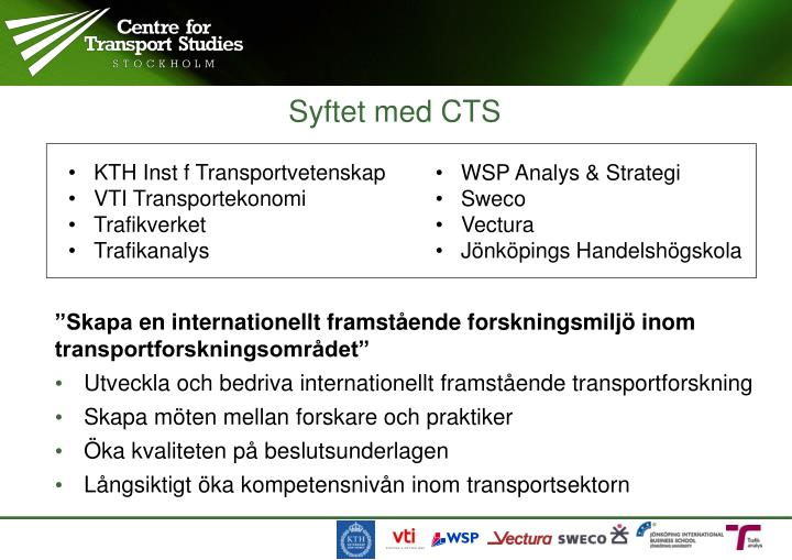 Syftet med CTS