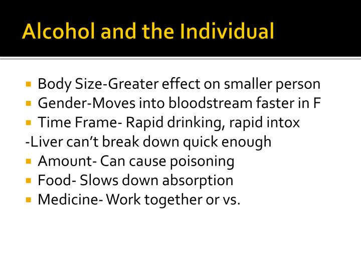 Alcohol and the Individual