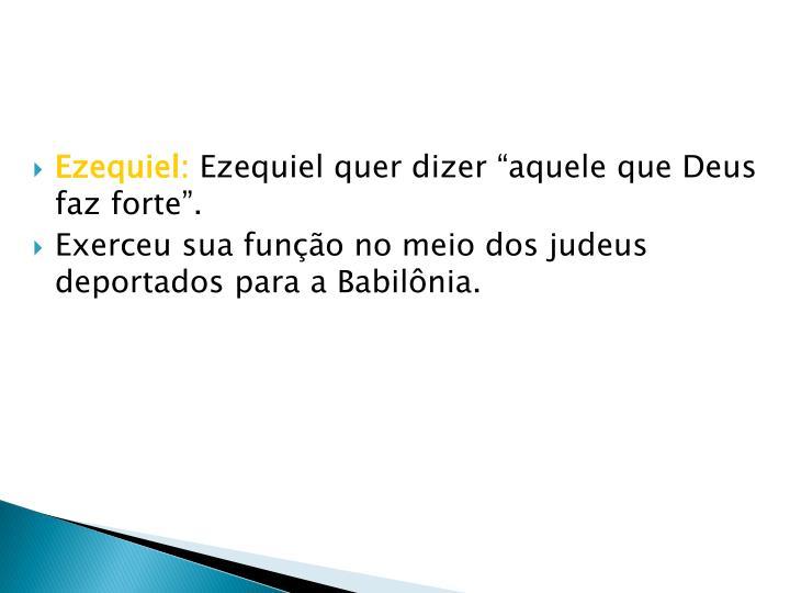 Ezequiel: