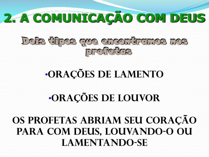 2. A COMUNICAÇÃO COM DEUS