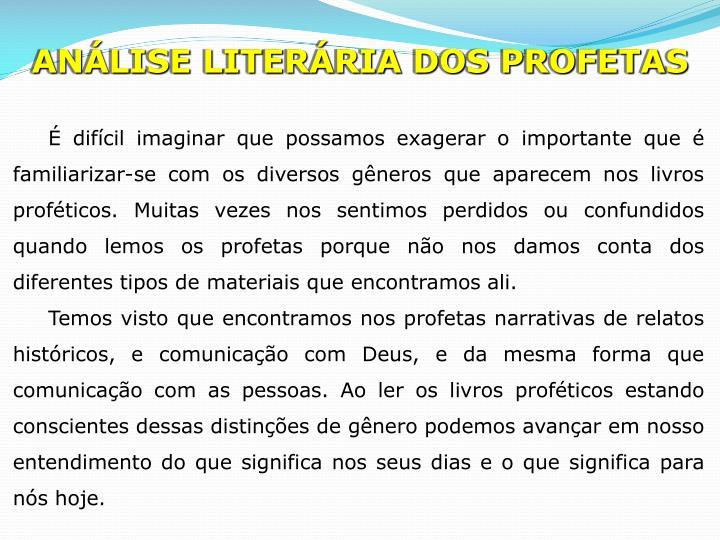 ANÁLISE LITERÁRIA DOS PROFETAS