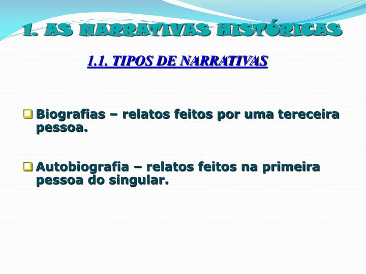 1. AS NARRATIVAS HISTÓRICAS