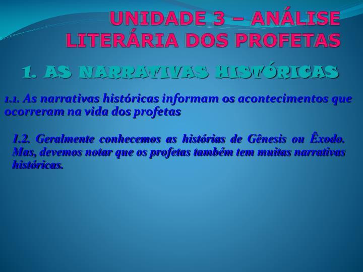 UNIDADE 3 – ANÁLISE LITERÁRIA DOS PROFETAS