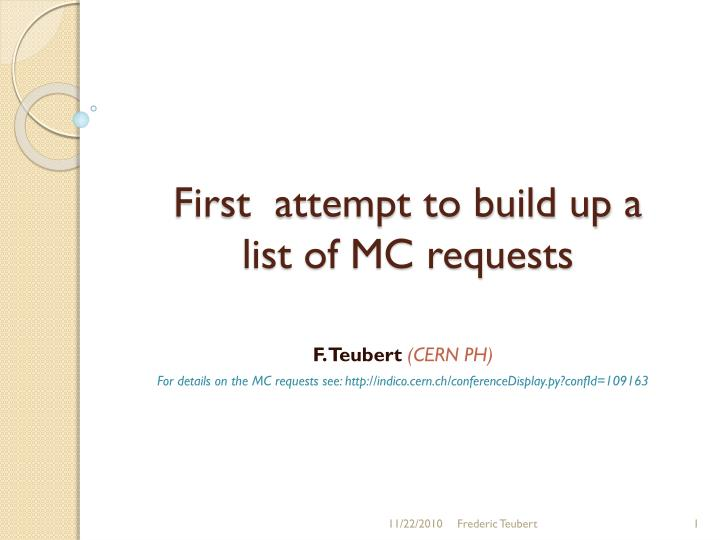 First attempt to build up a list of mc requests