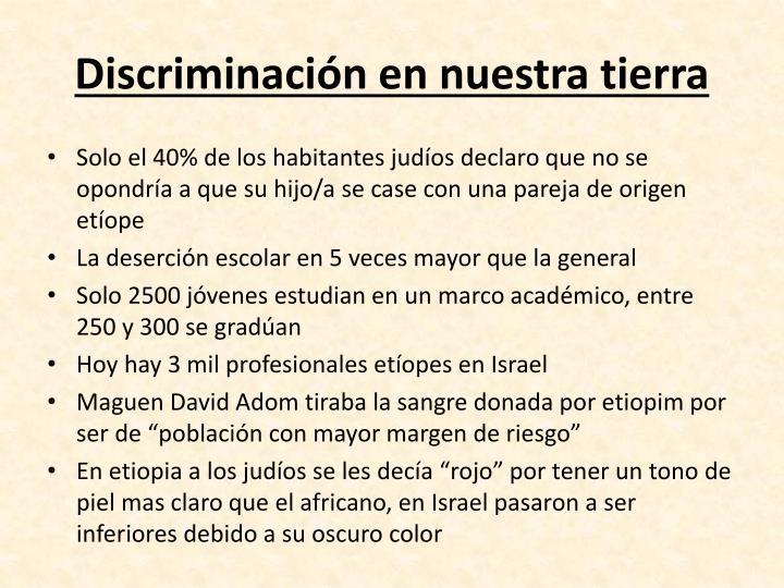 Discriminación en nuestra tierra