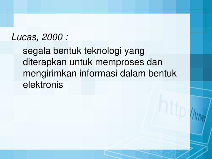 Lucas, 2000