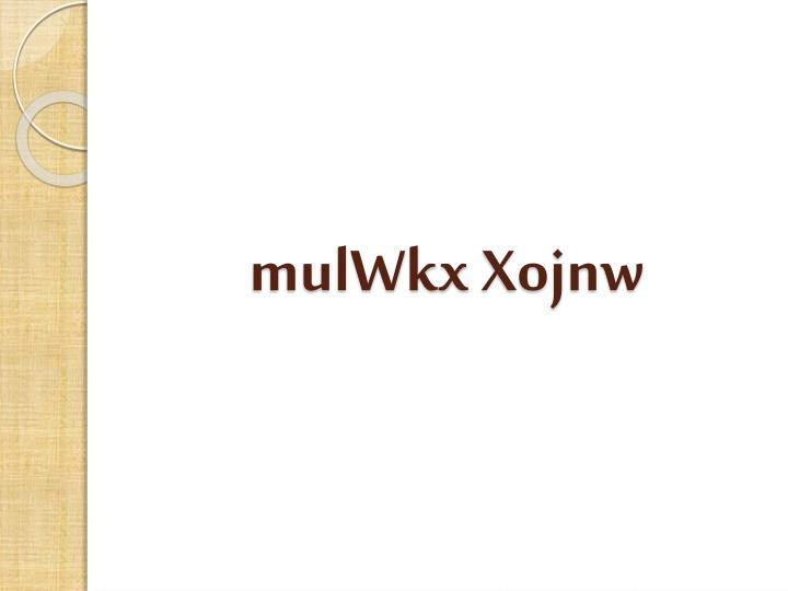 mulWkx