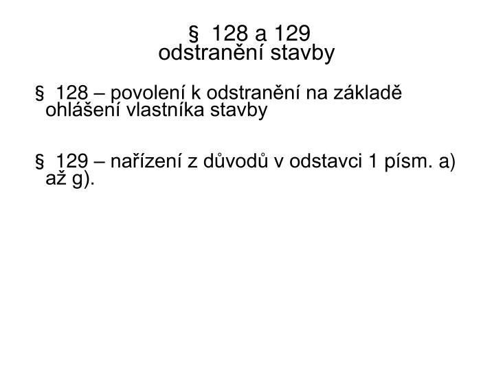 § 128 a 129