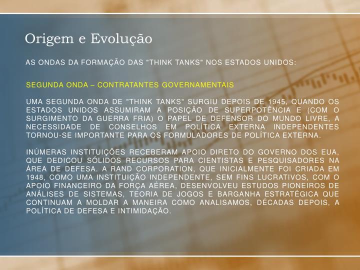 Segunda onda – contratantes governamentais