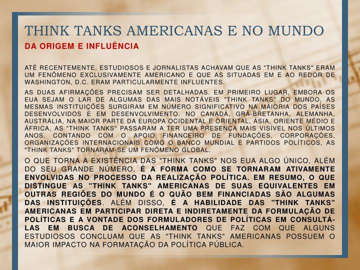 THINK TANKS AMERICANAS E NO MUNDO