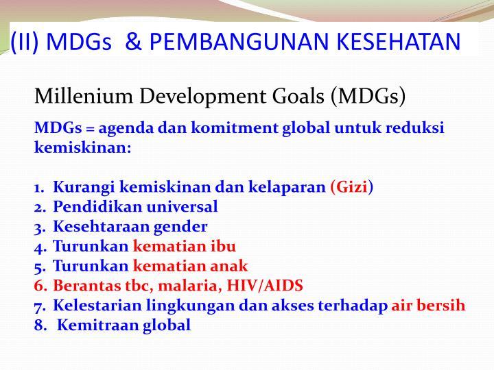 (II) MDGs