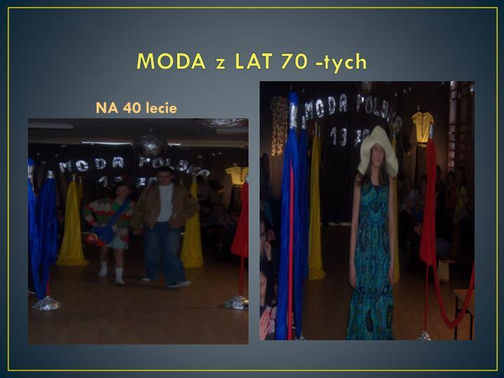 MODA z LAT 70 -tych