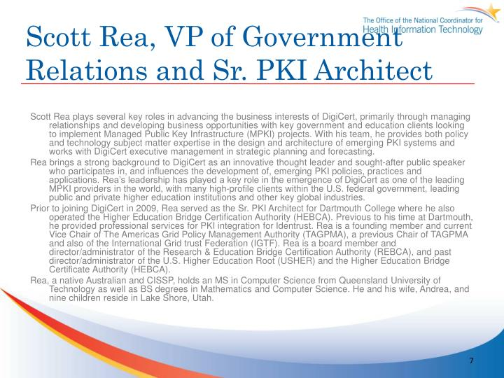 Scott Rea, VP of Government Relations and Sr. PKI Architect