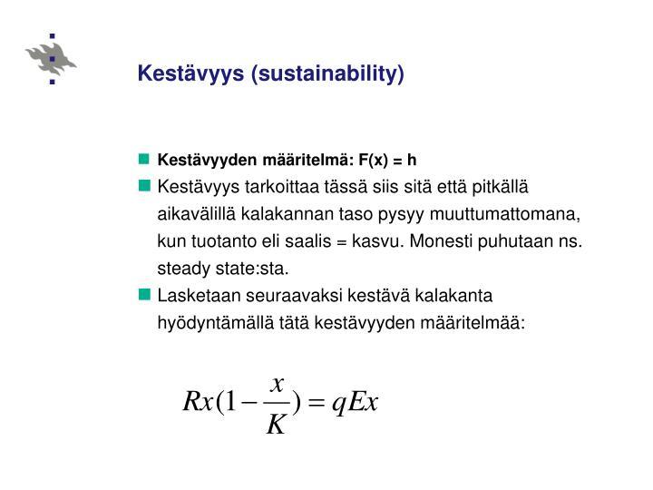 Kestävyys (sustainability)