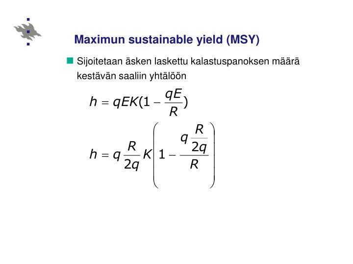 Maximun sustainable yield (MSY)