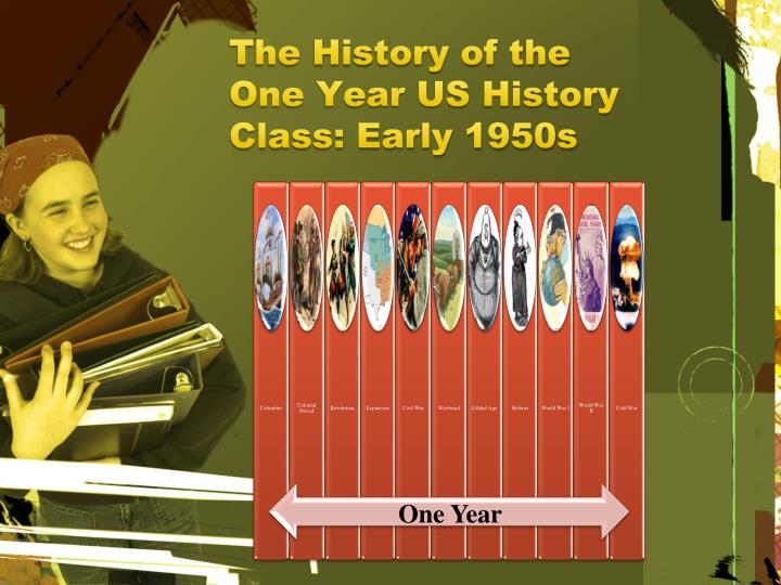 The History of the One Year US History Class: Early 1950s