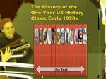 the history of the one year us history class early 1970s