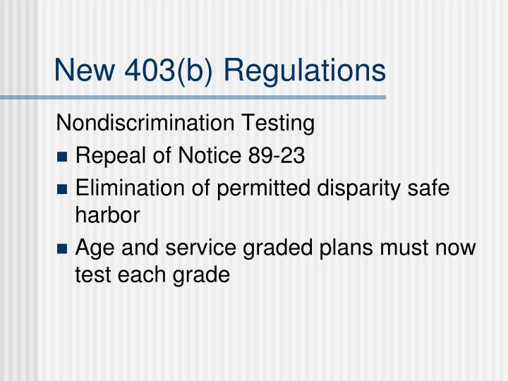 New 403(b) Regulations
