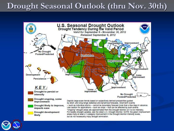 Drought Seasonal Outlook (thru Nov. 30th)