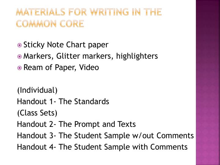 Materials for writing in the common core