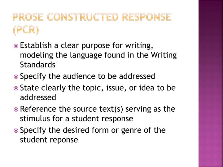 Prose Constructed Response (PCR)
