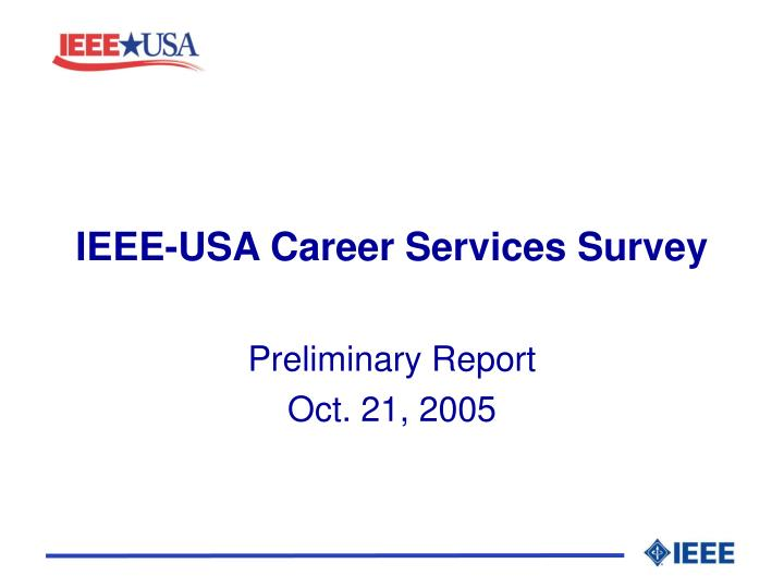 Ieee usa career services survey