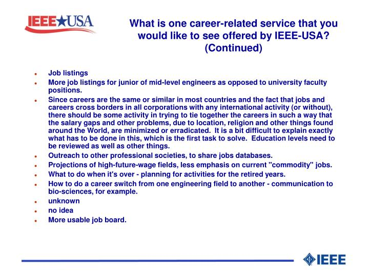 What is one career-related service that you would like to see offered by IEEE-USA? (Continued)