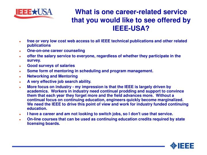 What is one career-related service that you would like to see offered by IEEE-USA?