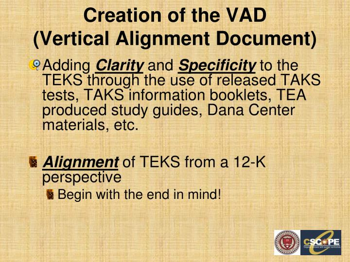 Creation of the VAD
