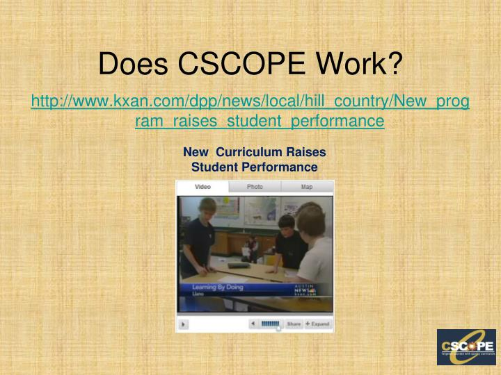 Does CSCOPE Work?