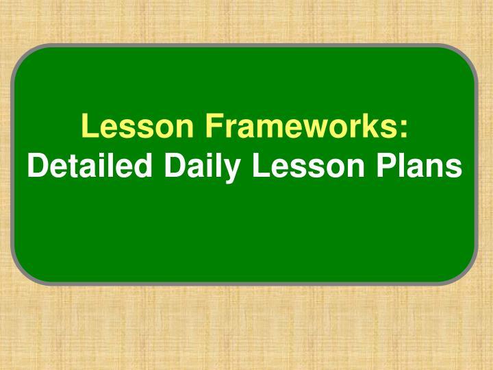 Lesson Frameworks: