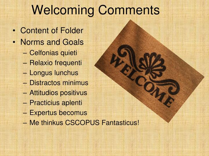 Welcoming Comments