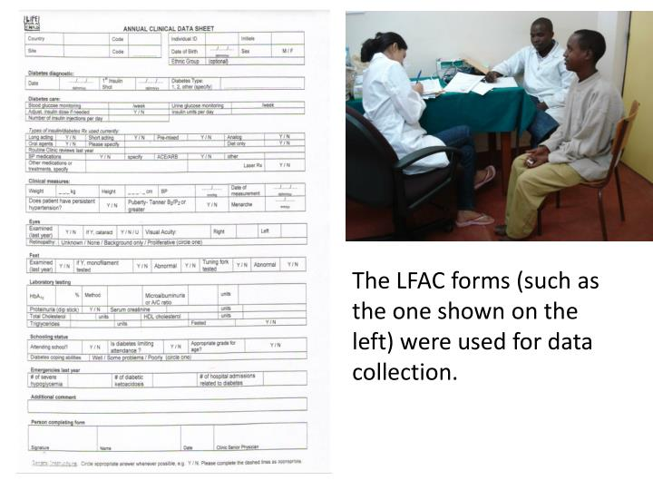 The LFAC forms (such as the one shown on the left) were used for data collection.