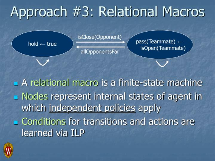 Approach #3: Relational Macros